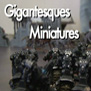 Gigantesques miniatures : Reportage